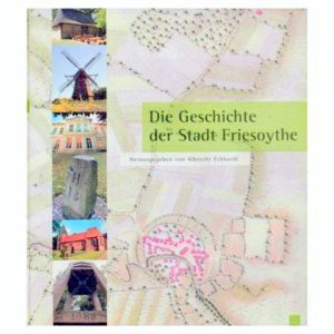 Die Geschichte der Stadt Friesoythe