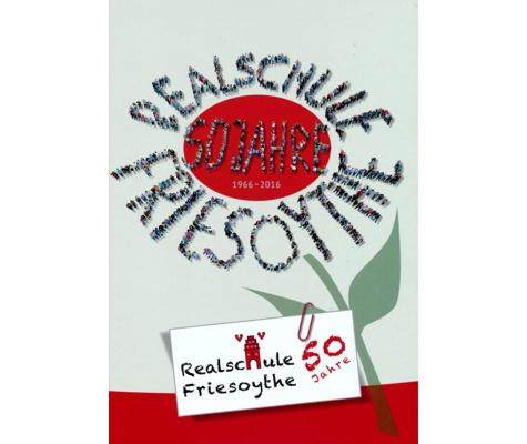 Chronik anlässlich des 50-jährigen Bestehens der Realschule Friesoythe