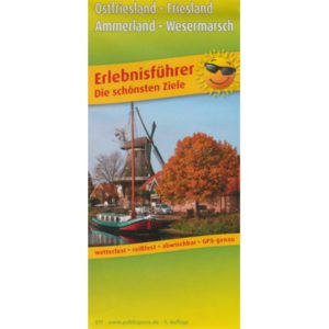 Erlebnisfuehrer: Ostfriesland - Friesland, Ammerland- Wesermarsch