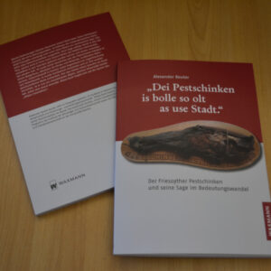 "Das Buch ""Dei Pestschinken is bolle so olt as use Stadt"""